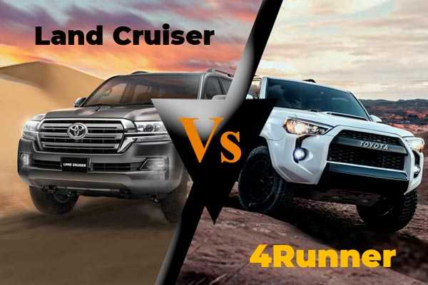 Land Cruiser vs 4Runner