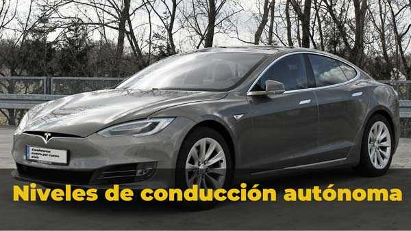 5 Niveles de conducción autónoma