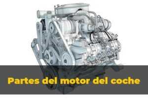 partes del motor del coche
